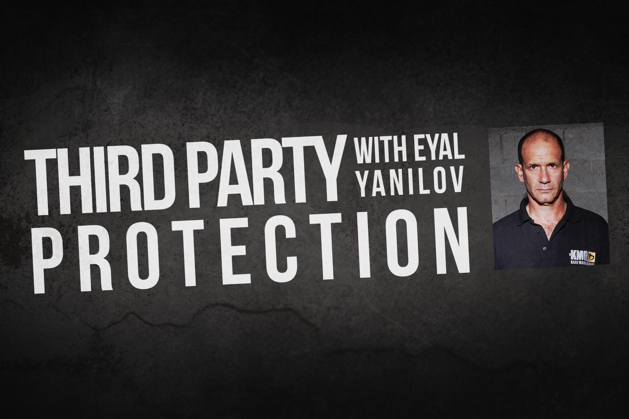 KMG Singapore - Third Party Protection with Eyal Yanilov